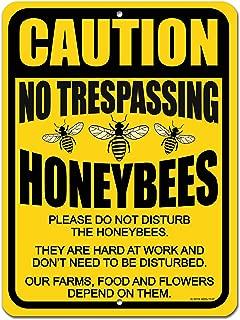 No Trespassing Signs, Caution No Trespassing Please Do Not Disturb The Honeybees 9 x 12 inch Metal Aluminum Bee Farm Tin Sign