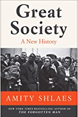 Great Society: A New History Kindle Edition