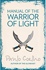 Manual of The Warrior of Light Kindle Edition