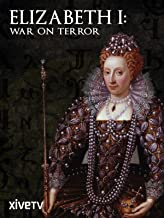 Elizabeth I: War on Terror
