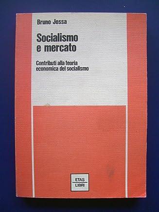 Socialismo e mercato