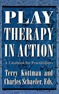 Play Therapy in Action: A Casebook for Practitioners (English Edition)