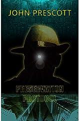 Preservation Protocol Kindle Edition