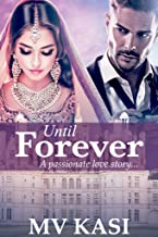 Until Forever: A Passionate Story of Hate, Revenge & Love