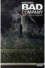 Day Zero - Bad Company Kindle Edition