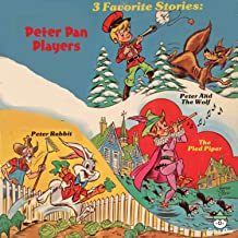 3 Favorite Stories - Peter and the Wolf, The Pied Piper, Peter Rabbit