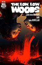 The Low, Low Woods (Hill House Comics) PDF