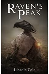 Raven's Peak (World on Fire Book 1) Kindle Edition