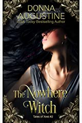 The Nowhere Witch (Tales of Xest Book 2) Kindle Edition