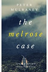 The Melrose Case (Stella Bruno Investigates Book 7) Kindle Edition