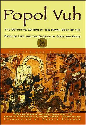 Popol Vuh: The Mayan Book of the Dawn of Life