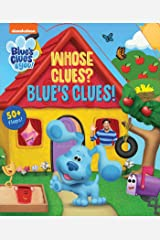 Nickelodeon Blue's Clues & You!: Whose Clues? Blue's Clues! Board book