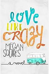 Love Like Crazy Kindle Edition