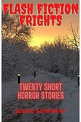 Flash Fiction Frights: Twenty Short Horror Stories Kindle Edition