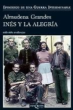Inés y la alegría (Volumen independiente nº 1) (Spanish Edition)