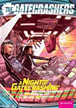 The Gatecrashers: A Night of Gatecrashing: Book Three