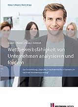 """Wettbewerbsfähigkeit von Unternehmen analysieren und fördern: Zur Vorbereitung """"Geprüfte/r Kaufmännischer Fachwirt/in nach der Handwerksordnung (German Edition)"""