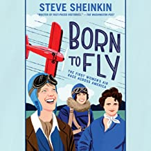 Born to Fly: The First Women's Air Race Across America