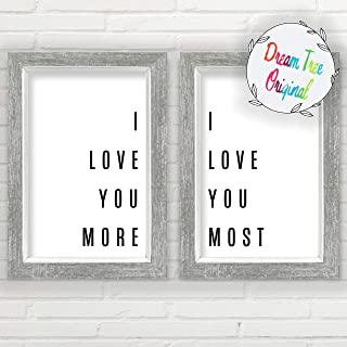 I Love You More I Love You Most Wall Decor (11x17 inch Unframed Prints, Farmhouse Prints, Minimalist Wall Art, Great Gift, I Love You Sign, Typography Wall Art, Love Wall Art)
