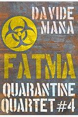 Quarantine Quartet - Fatma Formato Kindle