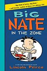 Big Nate: In the Zone Kindle Edition