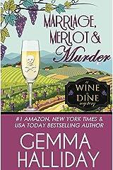 Marriage, Merlot & Murder (Wine & Dine Mysteries Book 4) Kindle Edition