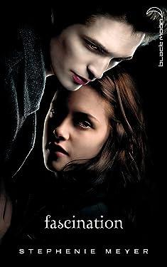 Saga Twilight - Tome 1 - Fascination (avec affiche en couverture) (Twilight (1))