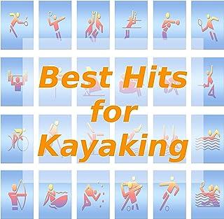 Best Hits for Kayaking