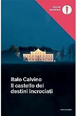 Il castello dei destini incrociati (Oscar opere di Italo Calvino Vol. 19) Formato Kindle