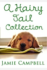 A Hairy Tail Collection (The Hairy Tail Book 5) Kindle Edition