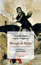 Strage di Stato: Le verità nascoste della Covid-19 (Italian Edition)