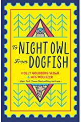 To Night Owl From Dogfish: the perfect story for 2021 of family, friendship, empathy and fun for readers 8-13 Kindle Edition