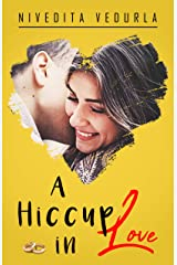A HICCUP IN LOVE Kindle Edition