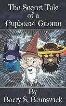 The Secret Tale of a Cupboard Gnome
