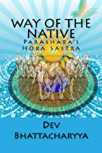 Way of the native: Parasara's Hora Sastra