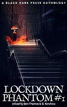 PHANTOM #1: Lockdown Supernatural Fantasy