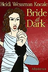 Bride of the Dark Kindle Edition