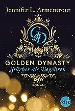 Golden Dynasty - Stärker als Begehren (de-Vincent-Saga 3) (German Edition)