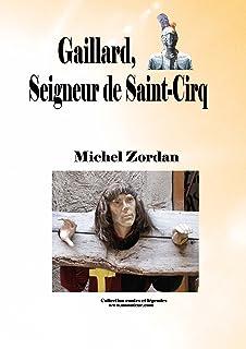 Gaillard, seigneur de Saint-Cirq (contes et légendes t. 2) (French Edition)
