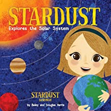 Stardust Explores the Solar System (Stardust Science)