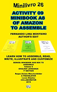 ACTIVITY 09 MINIBOOK A8 OF AMAZON TO ASSEMBLE: LEARN HOW TO ASSEMBLE, READ, WRITE, ILLUSTRATE AND CUSTOMIZE (MINI BOOK AND...