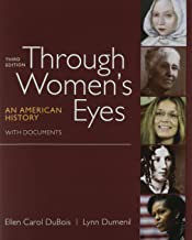 Through Women's Eyes, Combined Volume + Women's Rights + American Women's Movement