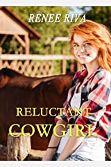 Reluctant Cowgirl: A clean romance (Taming the Cowboy's Heart Book 1) Kindle Edition