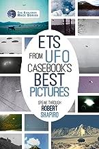 ETs from UFO Casebook's Best Pictures Speak (Explorer Race Series Book 25)