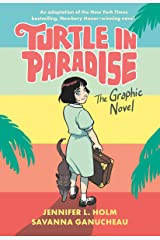 Turtle in Paradise: The Graphic Novel Kindle Edition