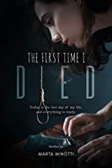 THE FIRST TIME I DIED (English Edition) Formato Kindle