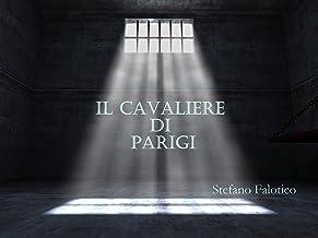 Il cavaliere di Parigi (Italian Edition)