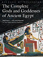 The Complete Gods and Goddesses of Ancient Egypt PDF
