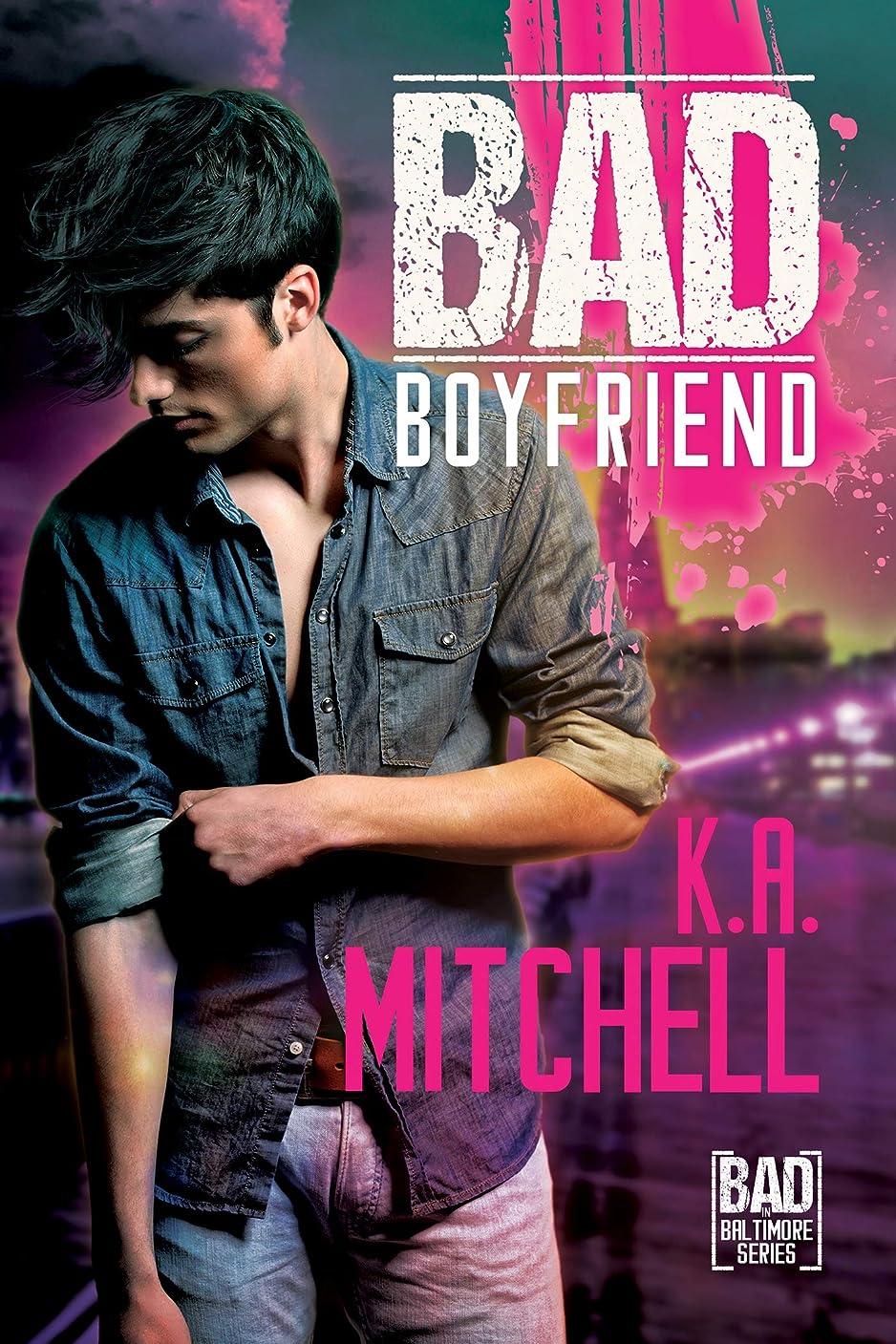 ささいな森林電信Bad Boyfriend (Bad in Baltimore Book 2) (English Edition)