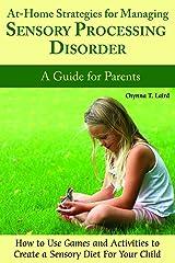 At-Home Strategies for Managing Sensory Processing Disorder Paperback